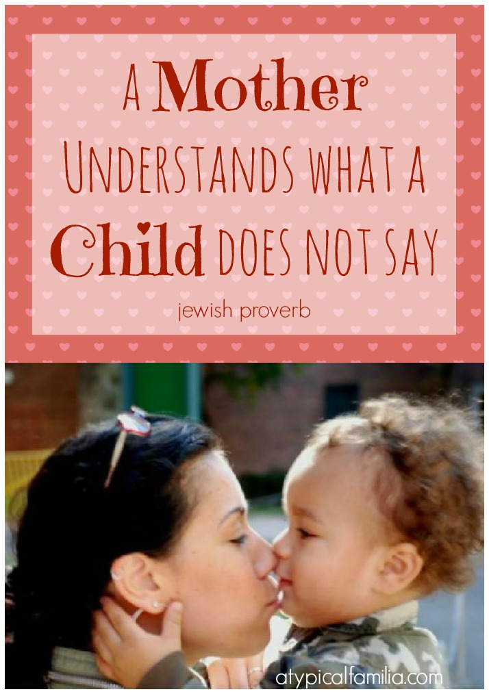 A Mother Understands What a Child Does Not Say