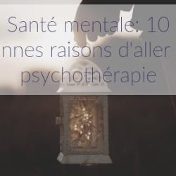 Santé mentale: 10 bonnes raisons…