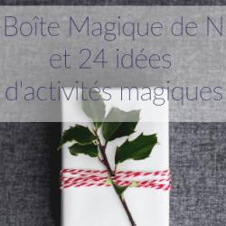 La Boîte Magique de Noël…