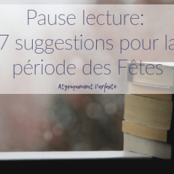 Pause lecture: 7 suggestions pour…