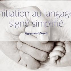 Initiation au langage signé simplifié