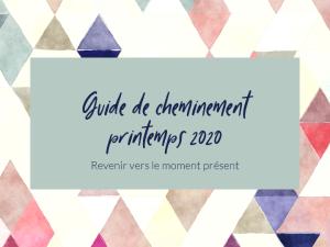 Guide de cheminement printemps 2020 #covid19 #confinement