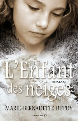 L'orpheline des neiges tome 1 de Marie-Bernadette DUPUY