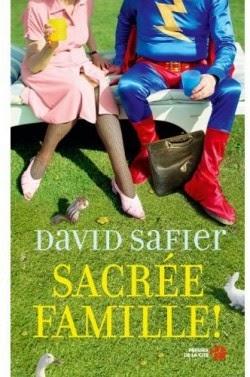 Sacrée famille de David Safier