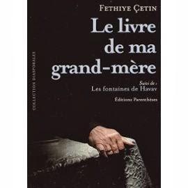 Le livre de ma Grand-mère de Fethiye Cetin