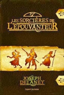 Les sorcières de l'Epouvanteur de Joseph DELANEY