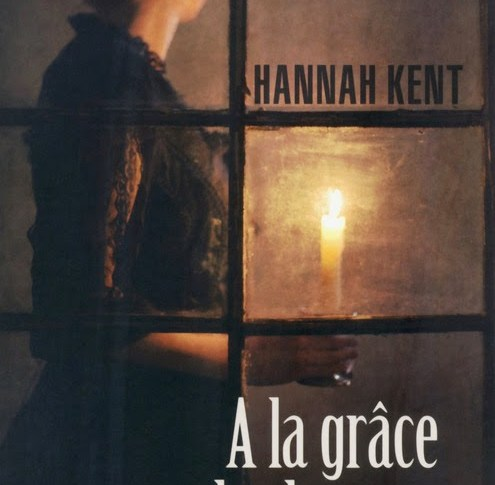 A la grâce des hommes de Hannah KENT