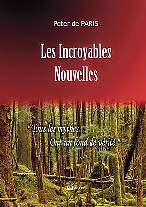 Les Incroyables Nouvelles de Peter de PARIS