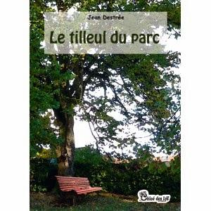 Le tilleul du parc de Jean DESTREE