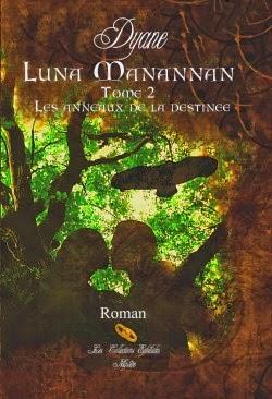 Luna Mannanann tome 2  de DYANE