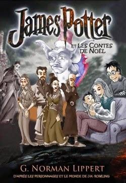 James Potter et les contes de Noël de G. Norman LIPPERT