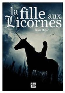 La fille aux licornes intégrale de Lenia MAJOR