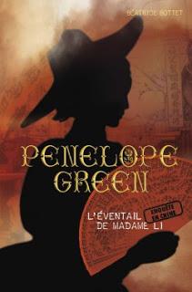 Pénélope Green tome 3: L'éventail de Madame Li de Béatrice BOTTET