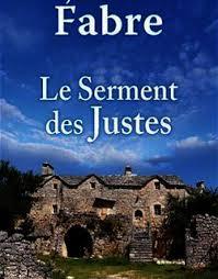 Le serment des justes de Jean-Luc FABRE