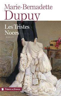 Le moulin du Loup tome 3: les tristes noces de Marie-Bernadette DUPUY