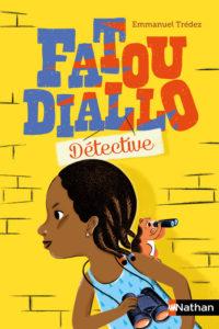 Fatou Diallo détective d'Emmanuel TREDEZ