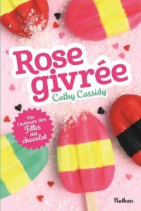 Rose givrée de Cathy CASSIDY