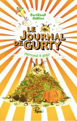 Gurty: Marrons à gogo de Bertrand SANTINI