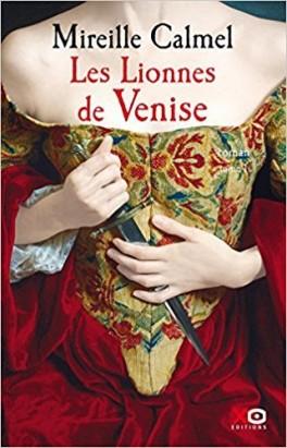 Les lionnes de Venise de Mireille CALMEL