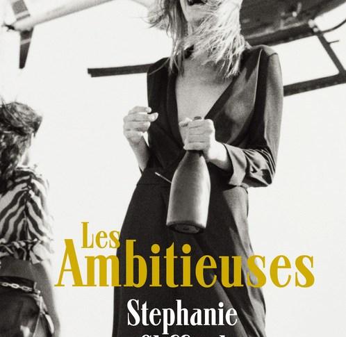 Les ambitieuses de Stéphanie CLIFFORD