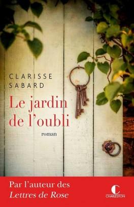 A paraître: Le jardin de l'oubli – Clarisse Sabard