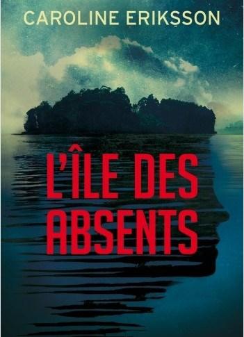 A paraître : L'île des absents de Caroline Eriksson
