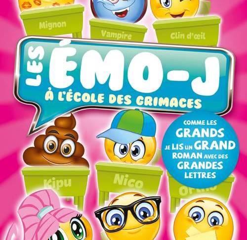 Les Emo-j tome 1: A l'école des grimaces de Marilou ADDISON