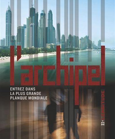 L'Archipel tome 2: Longitude de Bertrand PUARD