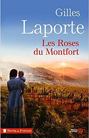 Les roses du Montfort de Gilles LAPORTE