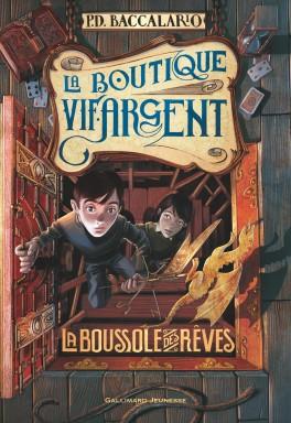 la-boutique-vif-argent-tome-2-la-boussole-des-reves-696705-264-432