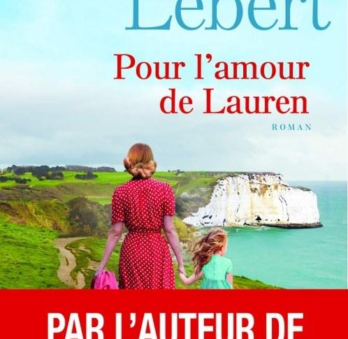 Pour l'amour de Lauren de Karine LEBERT