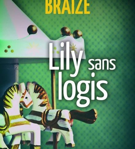 Lily sans logis de Frédérique-Sophie BRAIZE