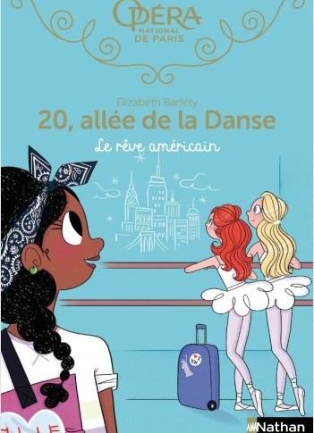 20, allée de la danse: Le rêve américain d'Elisabeth BARFETY