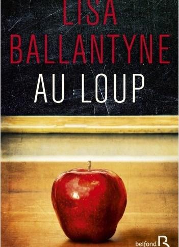 Au loup de Lisa BALLANTYNE