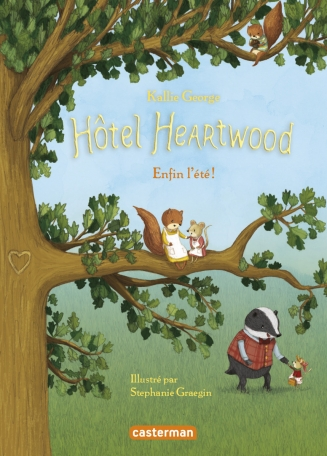 Hôtel Heartwood tome 4: Enfin l'été! de Kallie GEORGE