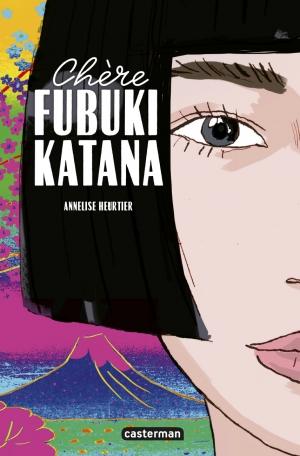 Chère Fubuki Katana d'Annelise HEURTIER