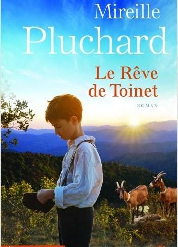 Le rêve de Toinet de Mireille PLUCHARD