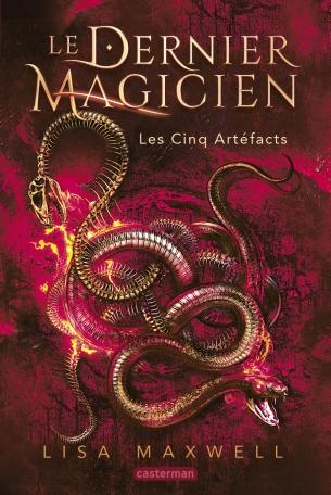 Le dernier magicien tome 2: Les cinq artefacts de Lisa MAXWELL