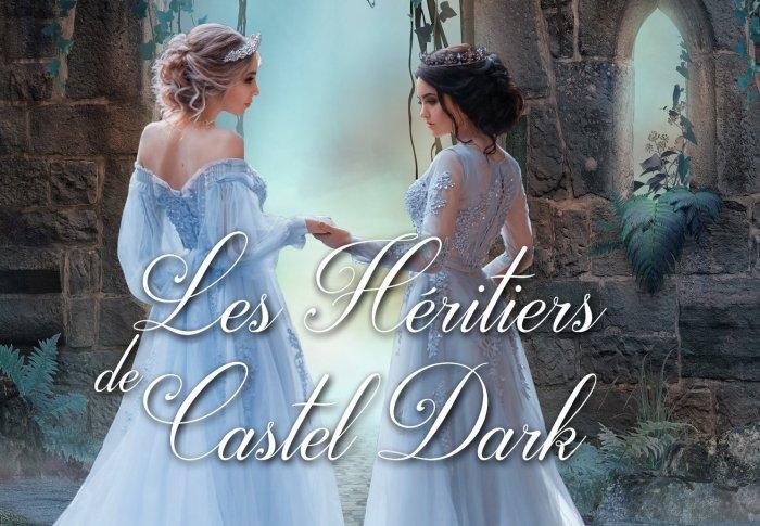 Le destin des coeurs perdus tome 3: Les héritiers de Castle Dark de JC STAIGNIER