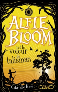 alfie-bloom-tome-2-alfie-bloom-et-le-voleur-de-talisman-844996