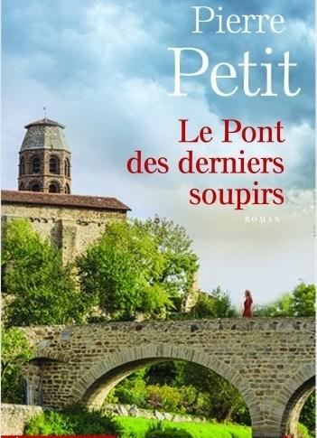 Le pont des derniers soupirs de Pierre PETIT