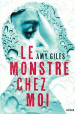 Le monstre chez moi d'Amy GILES
