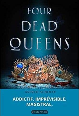 Four dead Queens d'Astrid SCHOLTES
