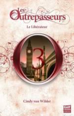les-outrepasseurs-tome-3-le-liberateur-449250