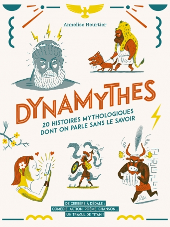 Dynamythes d'Annelise HEURTIER