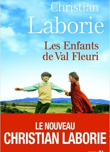 Les enfants du Val Fleuri de Christian LABORIE