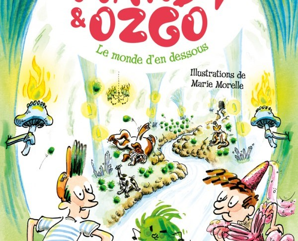 Mardy et Ozgo: Le monde d'en-dessous de Marie LENNE-FOUQUET