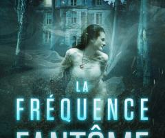 La fréquence fantôme: La dame blanche de Matt CLAYNE