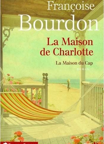 La maison de Charlotte de Françoise Bourdon