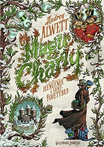 Magic Charly tome 2 d'Audrey Alwett